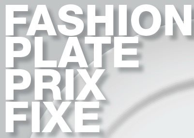 Fashion Plate Prix Fixe - Discount Dining