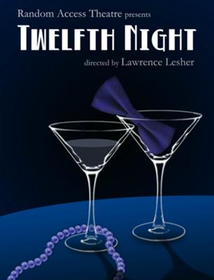 Random Access Theatre Presents Jazz-Age Twelfth Night!!!