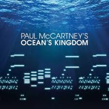 Paul McCartney's Ocean's Kingdom - NYC Ballet
