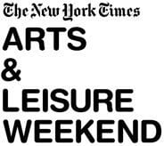 New York Times Arts and Leisure Weekend