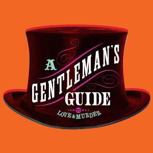 Gentlemans Guide to Love and Murder Broadway