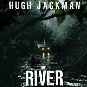 The River Broadway Play Starring Hugh Jackman