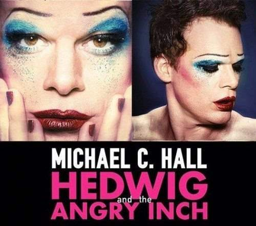 Hedwig and the Angry Inch Starring Michael C. Hall