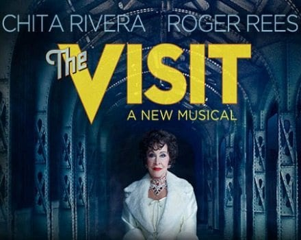 The Visit Broadway Musical Starrring Chita Rivera