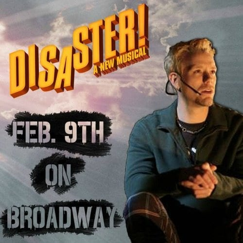 Disaster Broadway Comedy Musical