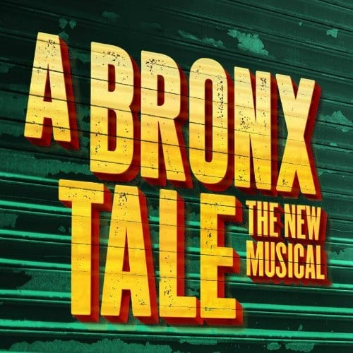 A Bronx Tale Broadway Musical
