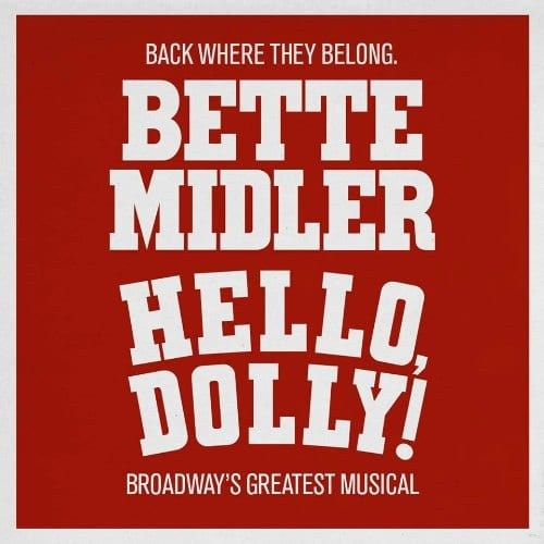 Hello Dolly Bette Midler Broadway