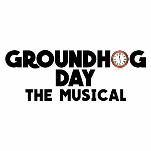 Groundhog Day Broadway Musical