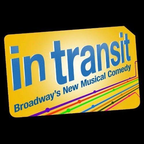 In Transit Broadway Musical