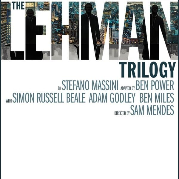 The Lehman Trilogy Broadway Play